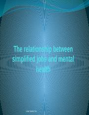 The relationship between simplified jobs and mental health.pptx
