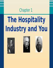 Chapter 1 The Hospitality Industry and You