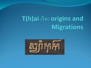 T(h)ai_origins_and_Migrations_15-8-14