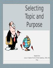Selecting Topic and Purpose