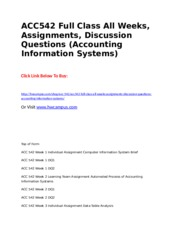 ACC542 Full Class All Weeks, Assignments, Discussion Questions (Accounting Information Systems).doc
