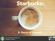 Power point - Starbucks  - A study of growth