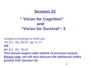 WEB Session 23 Vision for Cognition, Vision for Survival-3  (1)