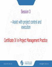 Session 3 & 4 – Assist with project control and execution.pdf