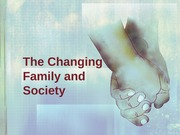 The Changing Family and Society