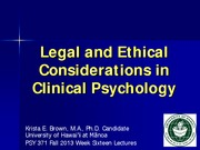 Legal & Ethical Considerations in Clinical Psychology