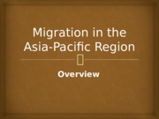 Week 7 Migration in the Asia-Pacific Region
