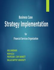 Business Case  Strategy Implementation for Financial Services Organization.pptx
