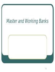 Master and Working Banks_1_.ppt