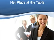 Her Place at the Table Presentation