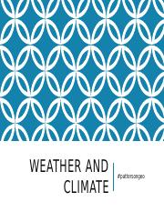 third powerpoint (weather and climate).pptx