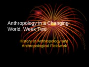 week two history and fieldwork ppt