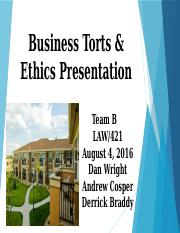 Team B Business Torts & Ethics Presentation