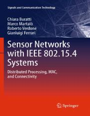 Sensor Networks with IEEE 802.15.4 Systems_ Distributed Processing, MAC, and Connectivi_2010