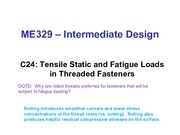 Class 24 - Fatigue of Threaded Fasteners