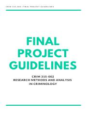 2019120819311220191204045136final_project_guidelines_crim315_002.pdf