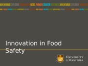 Lecture+14+Innovation+and+Producing+Safe+New+Foods