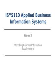 Lecture (Week 3)- Modelling Business Information Requirements