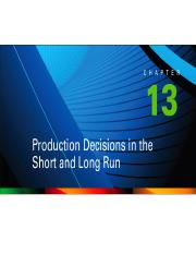 Chapter 13-Production Decisons in the Short And Lonf Run.pptx