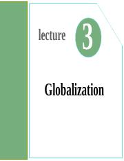 Lecture03- Globalization.ppt