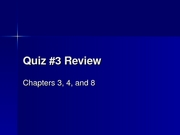 Quiz#3 Review Session Slides