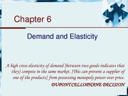 Chapter 6 - Demand and Elasticity
