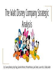 The Walt Disney Company Strategic Analysis Final Presentation
