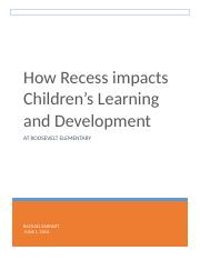 How Recess impacts Children 2.docx