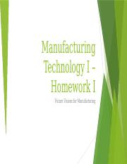 Manufacturing Technology I – Homework I _Steeger