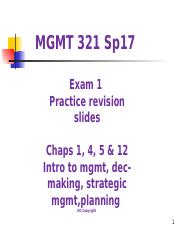 MGMT 321 sp17 practice EXAM 1  questions TLS .ppt