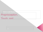 Chapter_6_Touch_Proprioception_Vision_part_1_Moodle.pptx-1
