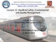 Lecture 11 - Health & Safety, Environmental and Quality Management