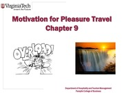 Chapter 9 Motivations for Pleasure Travel.ppt