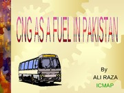 CNG AS A FUEL IN PAKISTAN