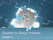 Chapter 3 - Solution to Group Problem