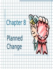 Chapter 8 - Planned Change.ppt