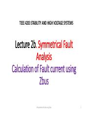 Lecture 2b. Faults Analysis-Symmetrical faults using Zbus.pdf