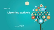 Lecture 1-6 - Listening actively -  Slides