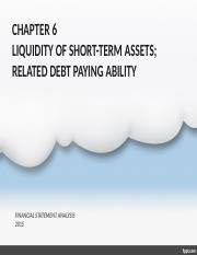 CHAPTER 6 LIQUIDITY OF SHORT-TERM ASSETS AND .pptx