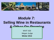 Module 7 Selling Wine in Restaurants and other On-Premise Settings