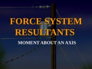 J_-_Moment_about_an_Axis.ppt