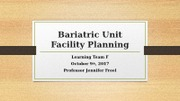 Bariatric Unit Facility Planning.pptx