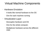 Virtual Machine Components