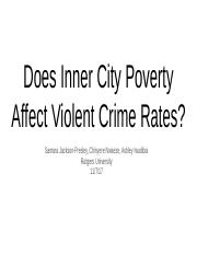 Does Inner City Poverty Affect Violent Crime Rates googledoc.pptx