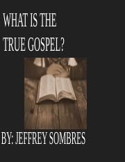 What is the True Gospel?