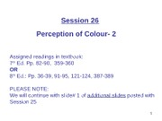 WEB Session 26  Perception of Colour-2 ppt