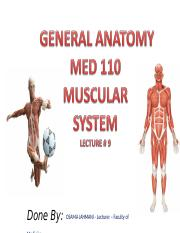 MED 110=Lecture #9=MUSCULAR SYSTEM