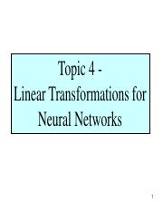 Topic 4 - Linear Transformations for Neural Networks