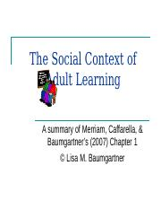 Week 2 PPT - Chapter 1 Social Context of Adult Learning.ppt