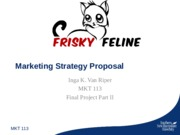 Frisky Feline mkt_113_fp_part_ii_final_submission_ppt_template.ppt